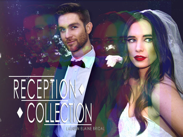 The Reception Collection by Lauren Elaine Bridal Lookbook
