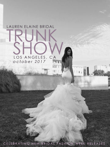Lauren Elaine Bridal October 2017 Trunk Show Event in Los Angeles