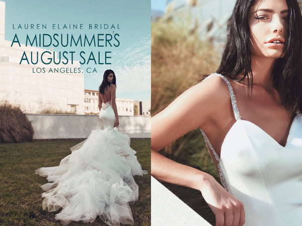 Save big on your dream wedding dress at the Lauren Elaine Bridal Midsummer's Sale Event in Los Angeles
