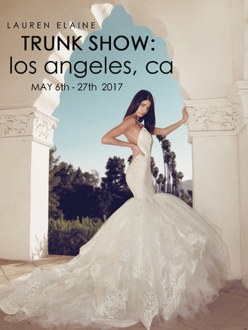 Best Los Angeles Bridal Salon Lauren Elaine Is hosting a May Trunk Show!