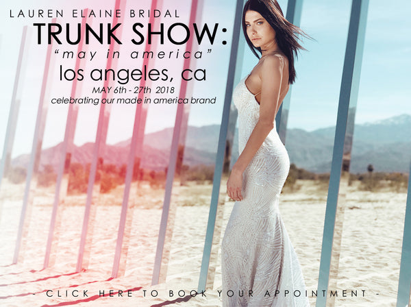Visit the Lauren Elaine Bridal Salon in Los Angeles during our 'May in America' May 2018 trunk show