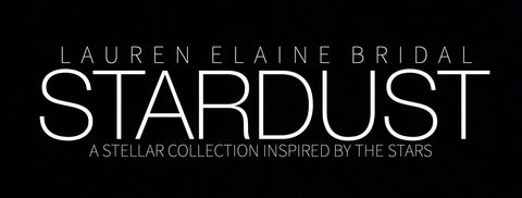 Stardust by Lauren Elaine Bridal Zodiac Collection