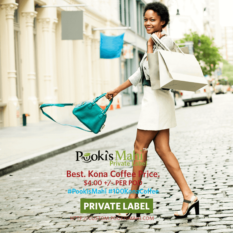 Pooki's Mahi has the best Kona coffee prices for private label coffee pods, promotional products.