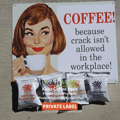 Pooki's Mahi private label coffee - 100 Kona coffee with free shipping. Private label design services, new product launches at an additional cost.