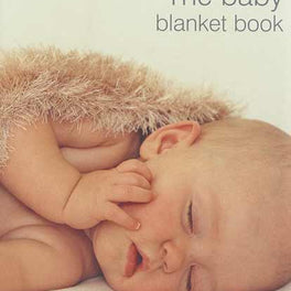 The Baby Blanket Book