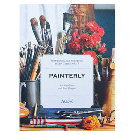 Modern Daily Knitting Field Guide No. 16: Painterly