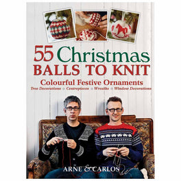 55 Christmas Balls to Knit - by Arne & Carlos