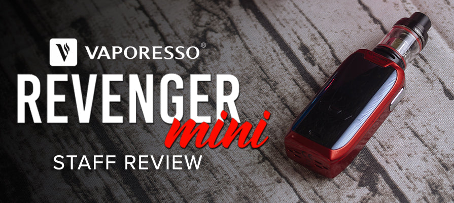 Vaporesso Revenger Mini - Staff Review