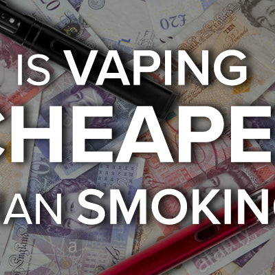 Is Vaping Cheaper Than Smoking?