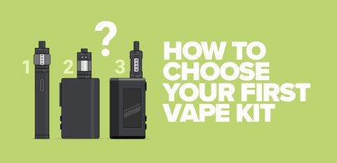 How to choose first vape kit?