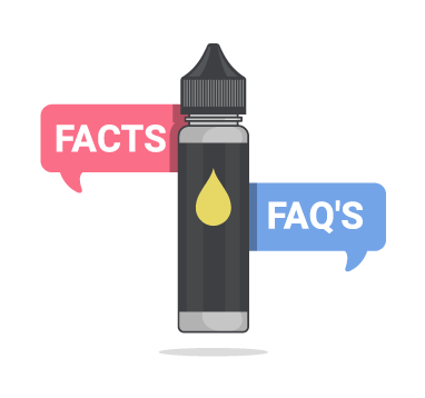 E-Liquids Facts and FAQs