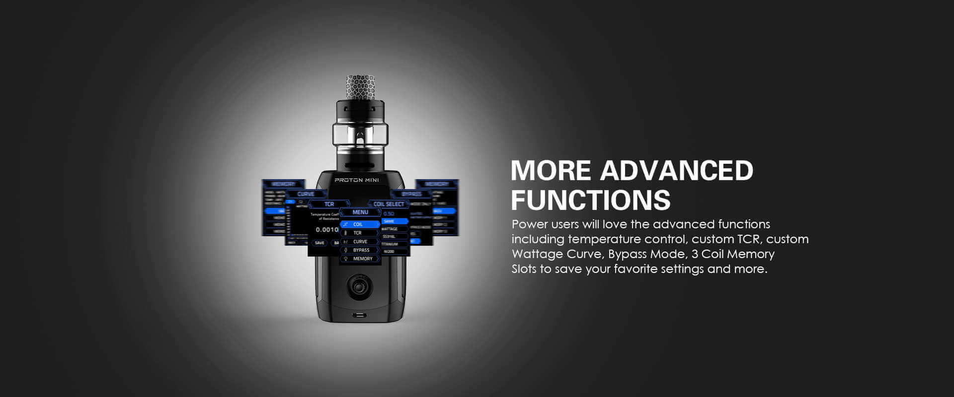 Advanced functions equipped in the Proton Mini Mod