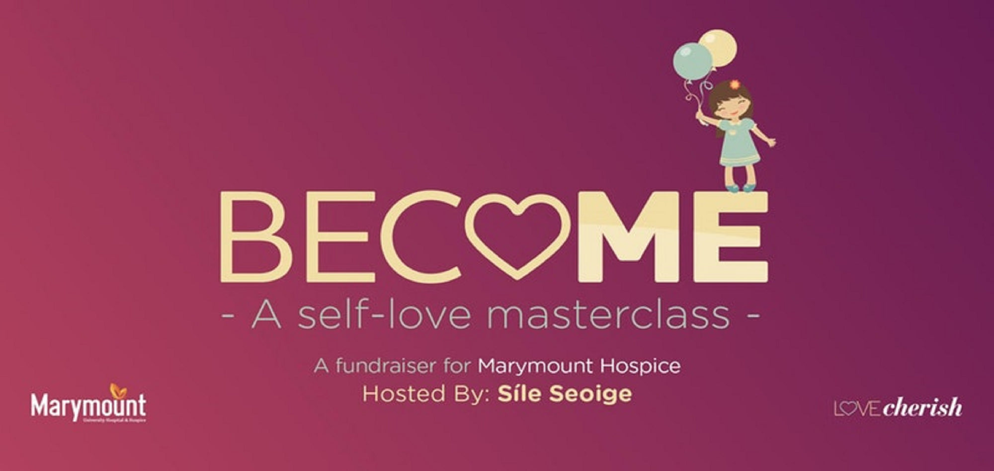 Become Self Love Masterclass Event Raises over €24,553!