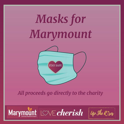 Masks for Marymount (ALL proceeds to charity)