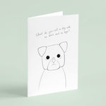 Dog Joke - Greeting Card