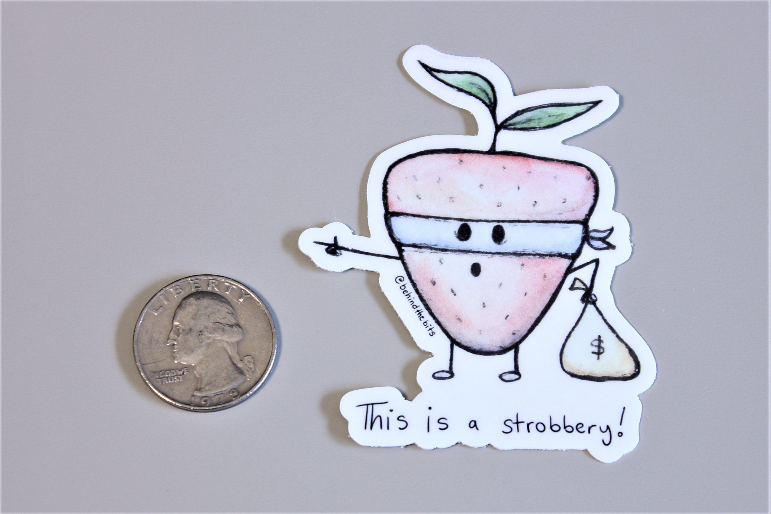 "This is a Strobbery - 2.39"" x 3"" Die Cut Sticker/Magnet (NEW)"