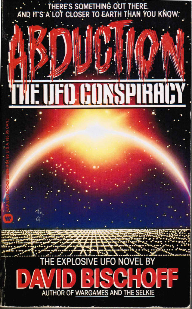 Abduction: The UFO Conspiracy  - Signed by Author