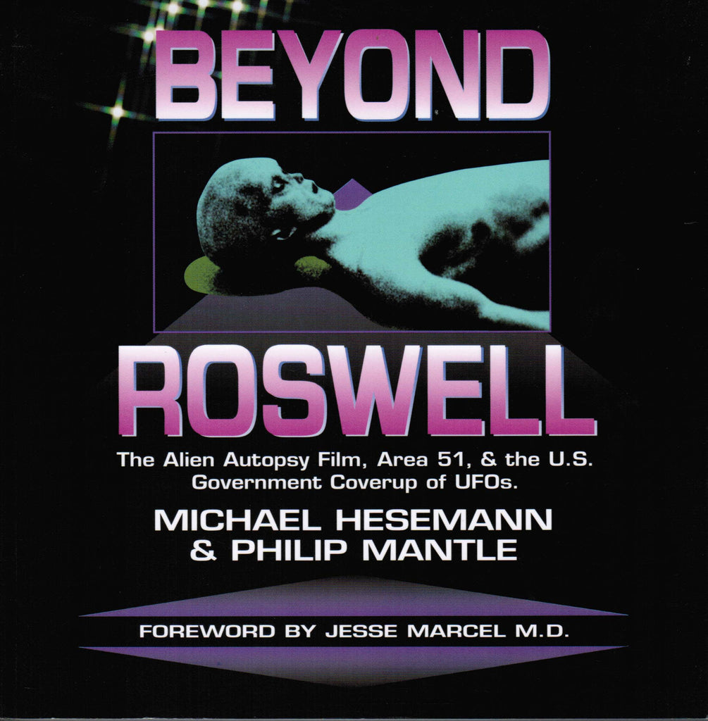 Beyond Roswell: The Alien Autopsy Film, Area 51 & the US Government Coverup of UFOs