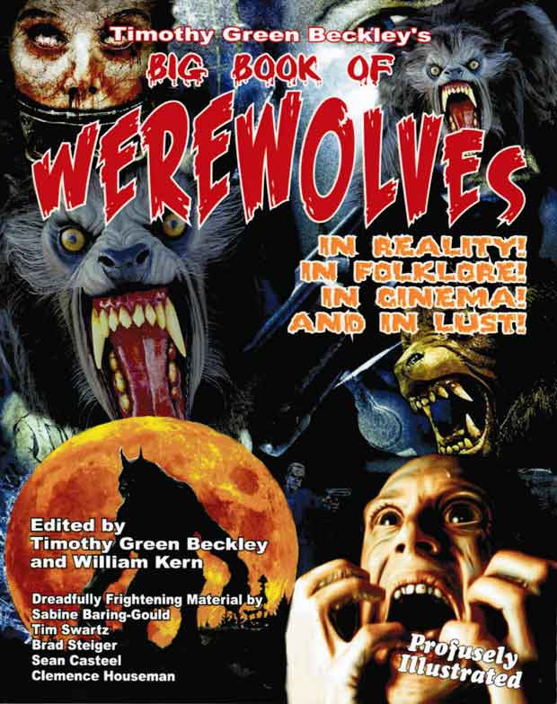 The Big Book of Werewolves: In Reality, in Floklore, in Cinema and in Lust