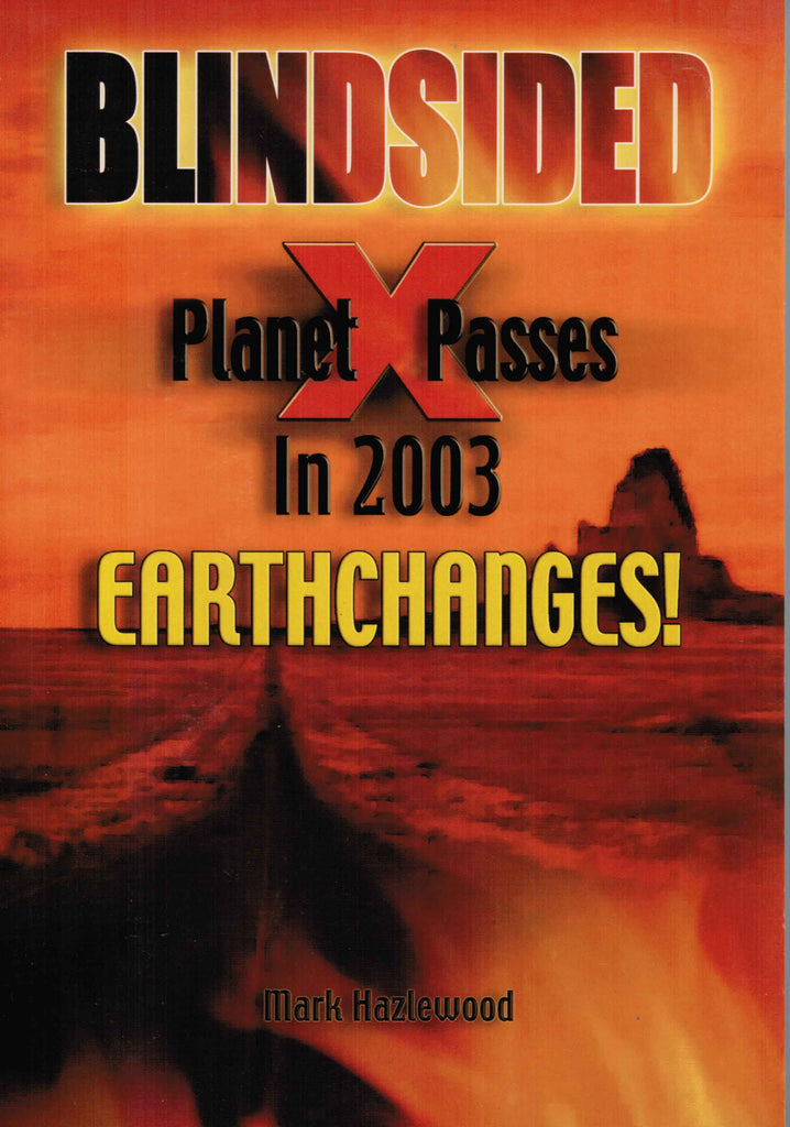 Blindsided Planet X Passes in 2003 Earthchange