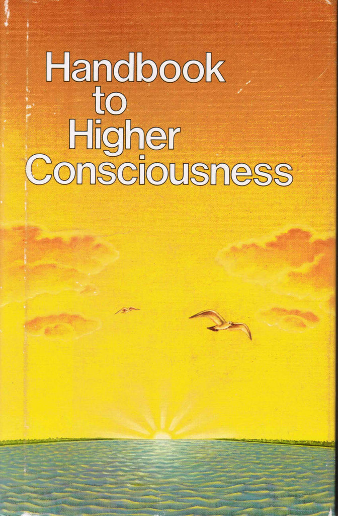 Handbook to Higher Consciousness - 5th Edition