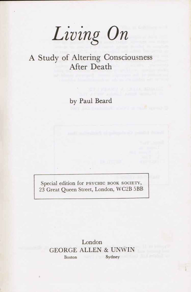 Living On:  A study of Altering Consciousness After Death