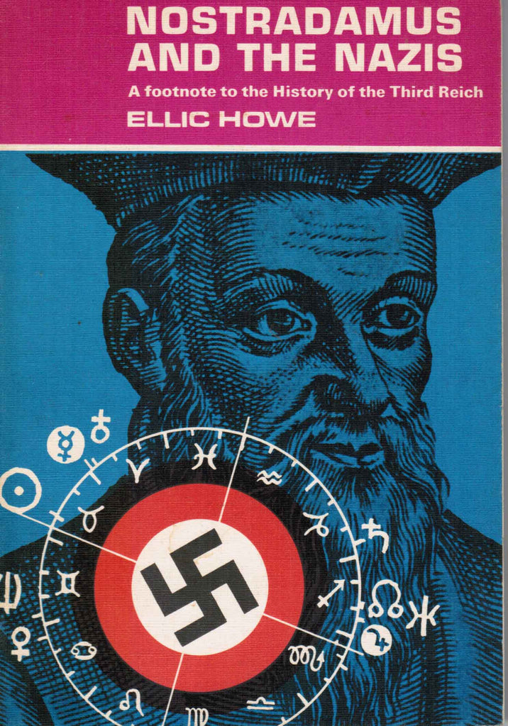 Nostradamus and the Nazis: A Footnote to the History of Third Reich