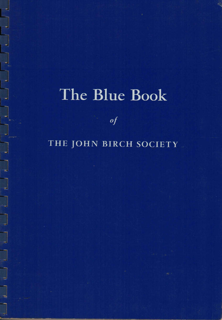 The Blue Book of the John Birch Society