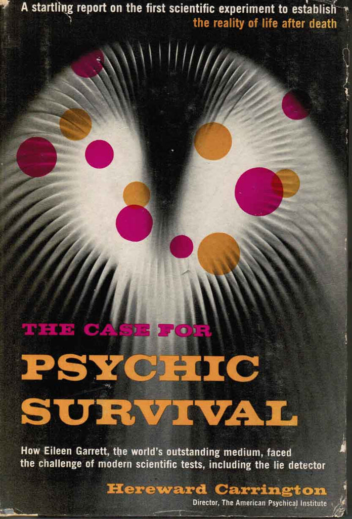 The Case for Psychic Survival