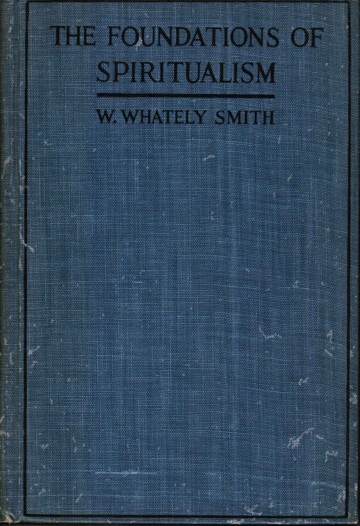 The Foundations of Spiritualism (1920)