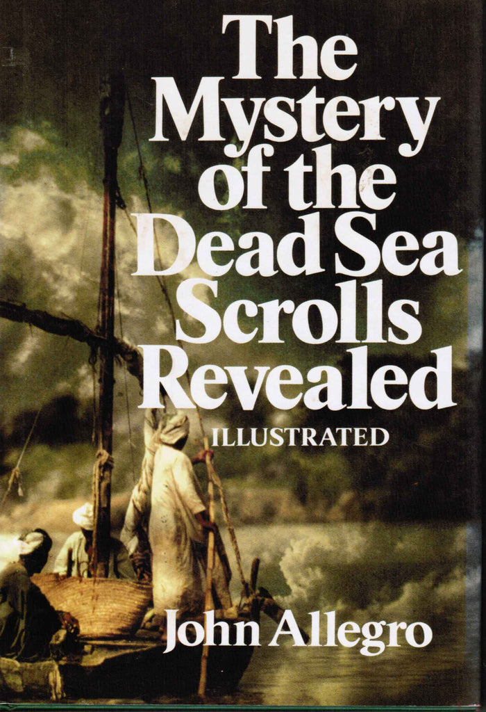 The Mystery of the Dead Sea Scrolls Revealed - Illustrated