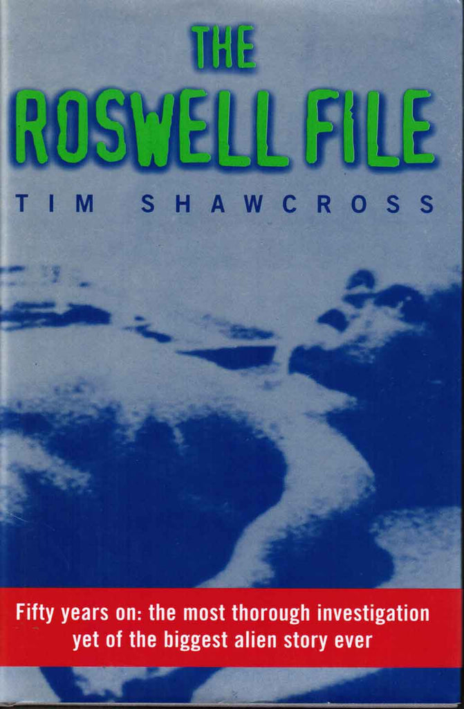 The Roswell File: Fifty Years On