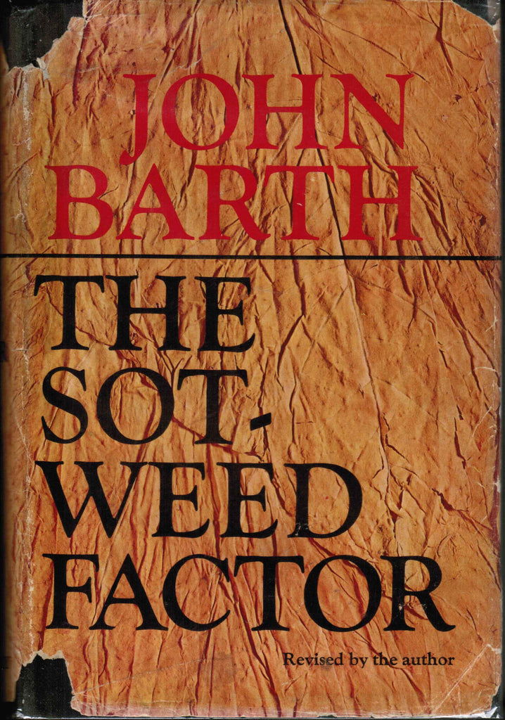 The Sot-weed Factor -  A Satire novel - Revised by author