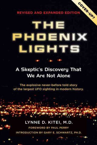 The Phoenix Lights - Revised and Expanded Edition (signed copy)