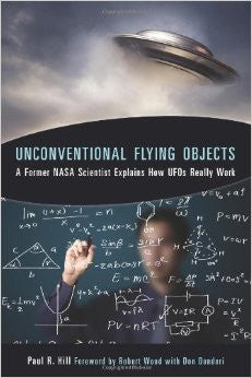 Unconventional Flying Objects, A Former NASA Scientist Explains How UFOs Really work