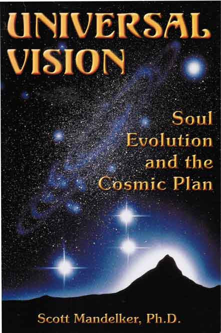 Universal Vision: Soul Evolution & the Cosmic Plan