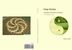 Crop Circles, A Message of Information and Meaning, by David Kreiter