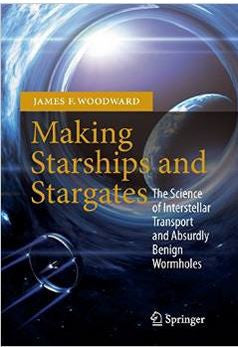 Making Starships and Stargates: The Science of Interstellar Transport and Absurdly Benign Wormholes