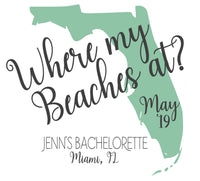 Where my Beaches At Tote Bag, Bachelorette Tote Bag, Destination Wedding Tote Bags, Hotel Bags for Guest, Favor Bags