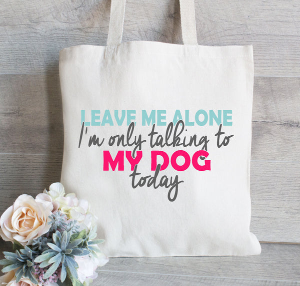 Dog lover tote, Dog lover Gift, Reusable Tote Bag, Grocery Bag, Animal lover gift, Gift for her, Grocery Bag