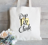 Pop Fizz Clink, Wedding Welcome Tote, Bridesmaid Tote Bag, Custom Wedding Tote, Bachelorette Party, Hotel Guest Tote Bag