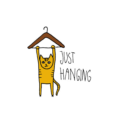 Just Hanging