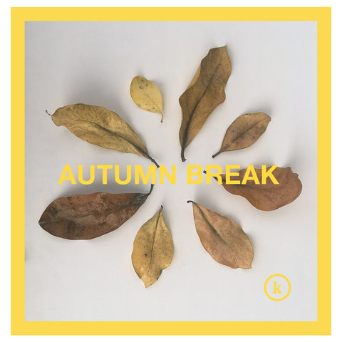AUTUMN BREAK 2018