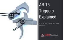 AR15 Triggers Explained – Is it Worth Upgrading Your Trigger?