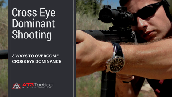 3 Ways to Correct Cross Eye Dominance When Shooting