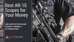 Top Picks: Best AR-15 Scopes for Your Money
