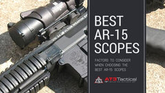 Factors to Consider in Choosing the Right AR 15 Scopes