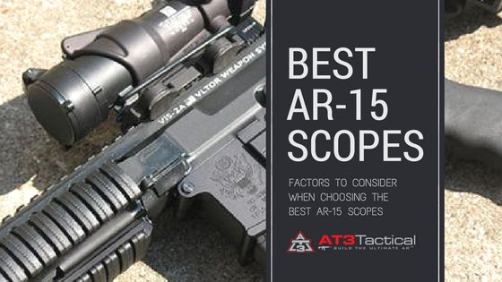 Tips in Choosing the Right AR 15 Scopes - blog image