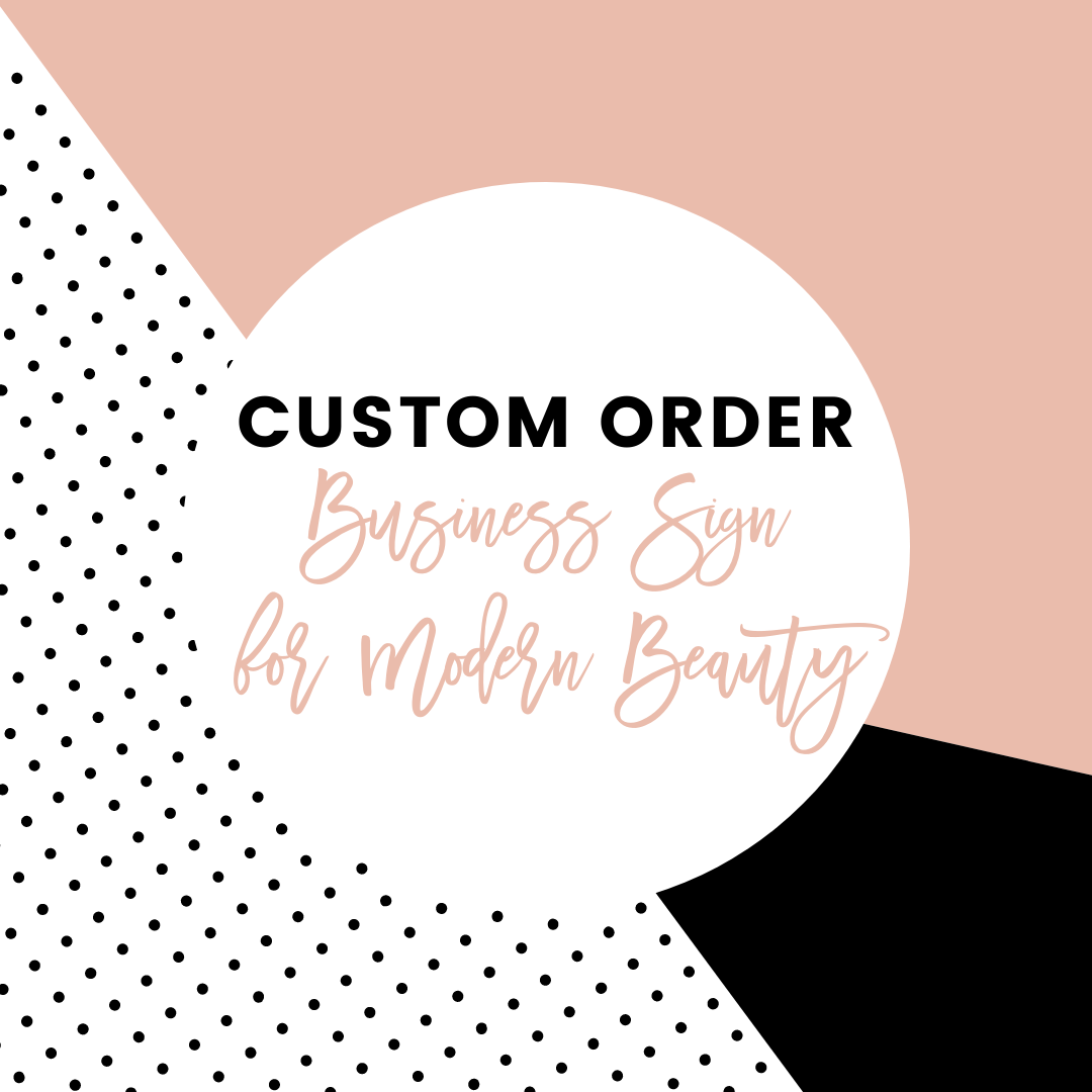 Custom Business Signage for Modern Beauty