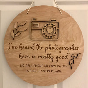 Photography studio prop sign for photographers. No camera, phone, devices.
